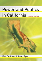 Power and Politics in California 8th edition 9780321355997 0321355997