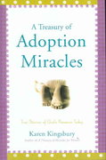 A Treasury of Adoption Miracles 0 9780446533379 0446533378