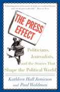 The Press Effect 1st Edition 9780195173291 0195173295