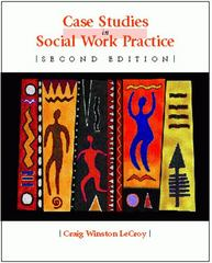Case Studies in Social Work Practice 2nd edition 9780534356569 0534356567