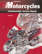 Motorcycles: Fundamentals, Service, Repair 2nd edition 9781566374804 1566374804