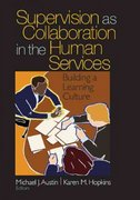 Supervision as Collaboration in the Human Services 1st edition 9780761926283 0761926283