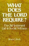 What Does the Lord Require 1st Edition 9780664246303 0664246303