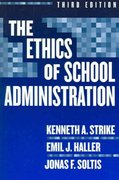 The Ethics of School Administration 3rd Edition 9780807745731 0807745731