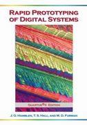 Rapid Prototyping of Digital Systems 3rd edition 9780387277288 0387277285