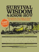 Survival Wisdom and Know-How 0 9781579127534 1579127533