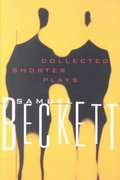 The Collected Shorter Plays of Samuel Beckett 0 9780802150554 0802150551