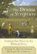 The Drama of Scripture 1st Edition 9780801027468 0801027462
