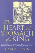 The Heart and Stomach of a King 1st Edition 9780812215335 0812215338