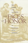 The Faces of Honor 1st Edition 9780826319067 0826319068