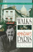 Walks In Hemingway's Paris 7th Edition 9780312071134 0312071132