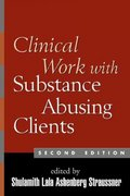 Clinical Work with Substance-Abusing Clients, Second Edition 2nd edition 9781593850678 1593850670
