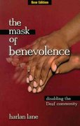 The Mask of Benevolence 1st Edition 9781581210095 1581210094