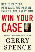 Win Your Case 1st edition 9780312360672 0312360673