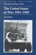 The United States at War, 1941-1945 2nd Edition 9780882959849 0882959840