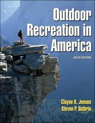 Outdoor Recreation in America 6th Edition 9780736042130 073604213X