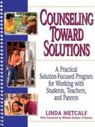 Counseling Toward Solutions 1st edition 9780876282670 0876282672