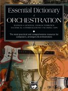 Essential Dictionary of Orchestration 2nd Edition 9780739000212 0739000217