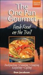 One-Pan Gourmet Fresh Food On The Trail 2/E 2nd edition 9780071443173 0071443177