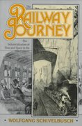 The Railway Journey 1st Edition 9780520059290 0520059298