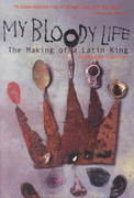 My Bloody Life 1st Edition 9781556524271 1556524277