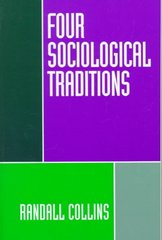 Four Sociological Traditions 2nd edition 9780195082081 0195082087