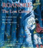 Roanoke, the Lost Colony 0 9780689823213 0689823215