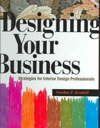 Designing Your Business 0 9781563673269 1563673266
