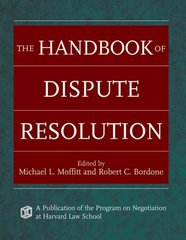 The Handbook of Dispute Resolution 1st Edition 9780787975388 0787975389