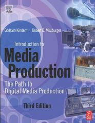 Introduction to Media Production 4th Edition 9780080928142 0080928145
