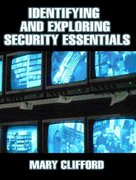 Identifying and Exploring Security Essentials 1st Edition 9780131126206 0131126202