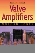Valve Amplifiers 3rd edition 9780750656948 0750656948