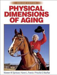 Physical Dimensions of Aging 2nd Edition 9780736033152 0736033157