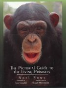 The Pictorial Guide to the Living Primates 1st edition 9780964882515 0964882515