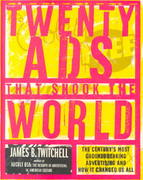Twenty Ads That Shook the World 1st Edition 9780609605639 0609605631