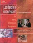 Leaders and Supervisors in Child Care Programs 1st Edition 9780766825772 0766825779