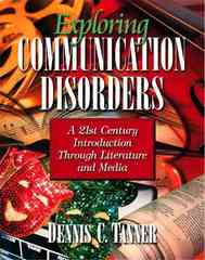 Exploring Communication Disorders 1st Edition 9780205373604 0205373607