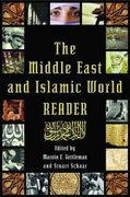 The Middle East and Islamic World Reader 1st edition 9780802139368 0802139361
