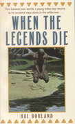 When The Legends Die 1st Edition 9780553257380 0553257382