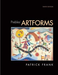 Prebles' Artforms 9th edition 9780135141328 013514132X