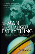 The Man Who Changed Everything 1st edition 9780470861714 0470861711