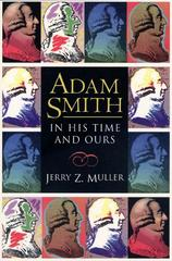 Adam Smith in His Time and Ours 0 9780691001616 0691001618