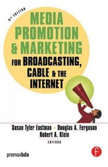 Media Promotion & Marketing for Broadcasting, Cable & the Internet 5th Edition 9780240807621 0240807626