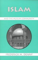 Islam and the Muslim Community 0 9781577660071 1577660072