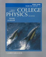 Study Guide for College Physics, Volume 1 8th edition 9780805392227 080539222X