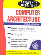 Schaum's Outline of Computer Architecture 1st edition 9780071362078 007136207X