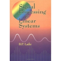 Signal Processing and Linear Systems 1st edition 9780195219173 0195219171