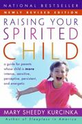 Raising Your Spirited Child 1st Edition 9780060739669 0060739665