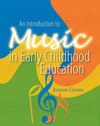 An Introduction to Music in Early Childhood Education 1st Edition 9780766863033 0766863034