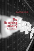The Music Business and Recording Industry 2nd edition 9780415968034 0415968038